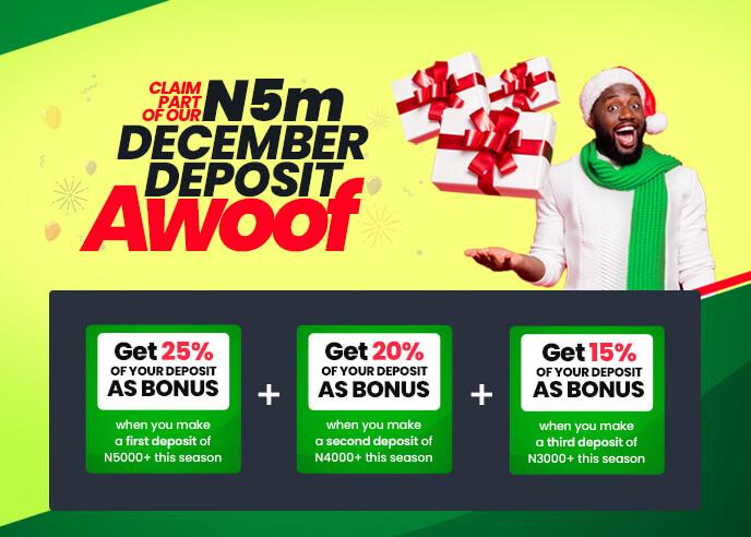 December Deposit Awoof